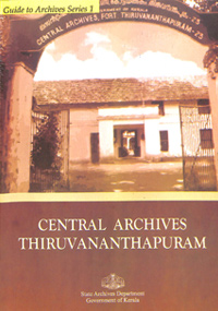 Guide to Records- Central Archives, Thiruvananthapuram
