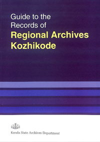 Guide to the records Regional Archives, Kozhikode