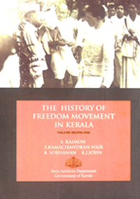 History of Freedom Movement in Kerala-Vol III